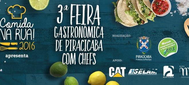 3ª Feira Gastronômica de Piracicaba com os Chefs – Comida na Rua 2016