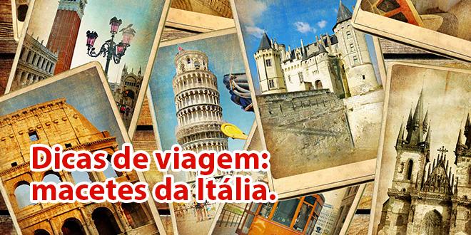 15 dicas imperdíveis para aproveitar o melhor da Itália!